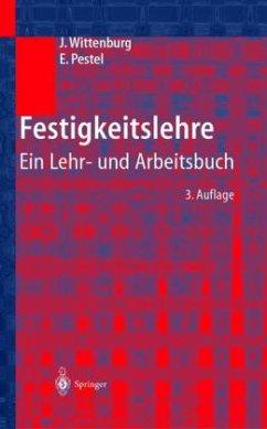 Festigkeitslehre - Wittenburg, Jens;Pestel, Eduard