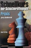 Schnellkurs der Schacheröffnungen - Praxis