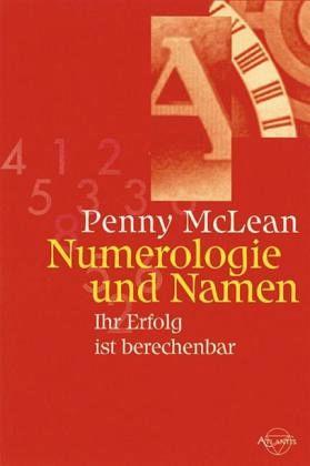numerologie und namen von penny mclean buch. Black Bedroom Furniture Sets. Home Design Ideas