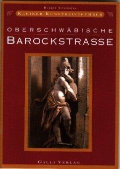 Oberschwäbische Barockstrasse - Cremers, Birgit