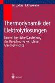 Thermodynamik der Elektrolytlösungen