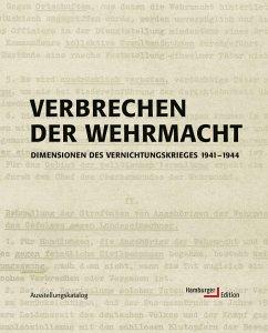 Verbrechen der Wehrmacht - Hamburger Institut für Sozialforschung (Hrsg.)