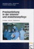 Praxisanleitung in der Intensiv- und Anästhesiepflege