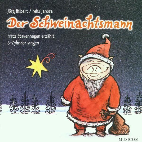 Der Schweinachtsmann - Hilbert, Jörg; Janosa, Felix