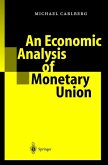 An Economic Analysis of Monetary Union