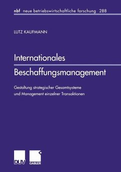 Internationales Beschaffungsmanagement - Kaufmann, Lutz