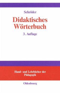 Didaktisches Wörterbuch - Schröder, Hartwig