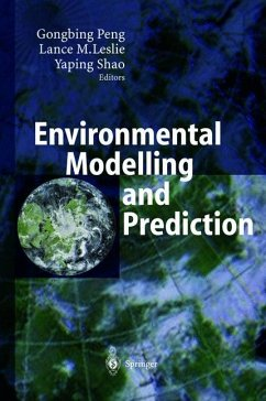 Environmental Modelling and Prediction - Peng, Gongbing / Leslie, Lance M. / Shao, Yaping (eds.)