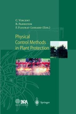 Physical Control Methods in Plant Protection - Vincent, Charles / Panneton, Bernhard / Fleurat-Lessard, Francis (eds.)