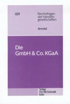 Die GmbH u. Co. KGaA - Arnold, Arnd