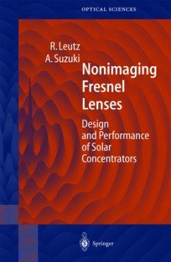 Nonimaging Fresnel Lenses - Leutz, Ralf; Suzuki, Akio