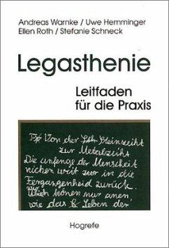 Legasthenie - Leitfaden für die Praxis
