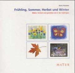 Frühling, Sommer, Herbst und Winter - Rieniets, Karin