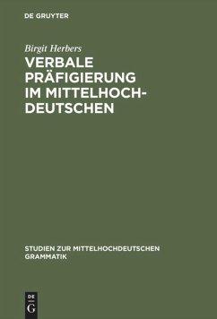 Verbale Präfigierung im Mittelhochdeutschen