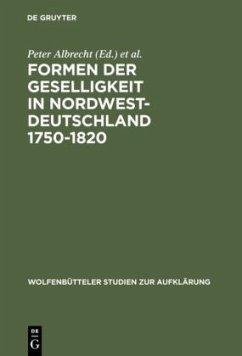 Formen der Geselligkeit in Nordwestdeutschland 1750-1820