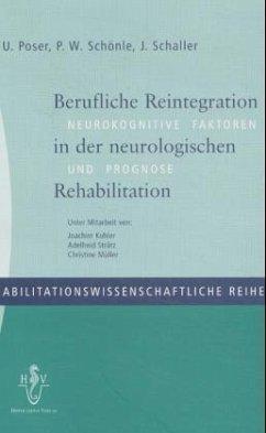 Berufliche Reintegration in der neurologischen Rehabilitation