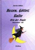 Hexen, Götter, Kulte 1