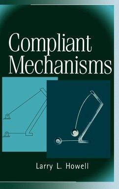 Compliant Mechanisms - Howell, Larry L.