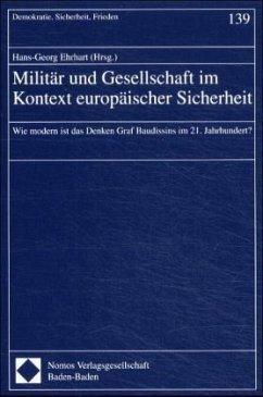 Militär und Gesellschaft im Kontext europäischer Sicherheit - Ehrhart, Hans-Georg (Hrsg.)