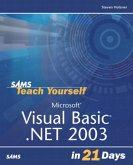 Sams Teach Yourself Visual Basic .Net 2003 in 21 Days