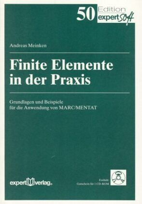 Finite elemente in der praxis von andreas meinken for Finite elemente in der baustatik