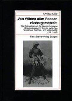 ' Von Wilden aller Rassen niedergemetzelt' - Koller, Christian