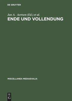 Ende und Vollendung - Aertsen, Jan A. / Pickavé, Martin (Hgg.)