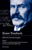 Schriften zur Bedeutung des Protestantismus für die moderne Welt (1906-1913)