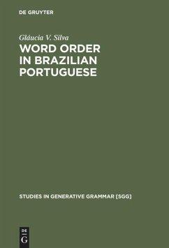 Word Order in Brazilian Portuguese - Silva, Glaucia V.
