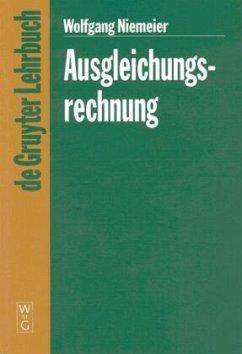 Ausgleichungsrechnung - Niemeier, Wolfgang
