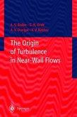 The Origin of Turbulence in Near-Wall Flows