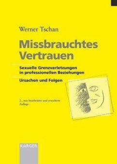 Missbrauchtes Vertrauen - Tschan, Werner