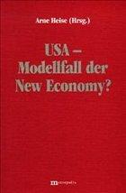 USA - Modellfall der New Economy?