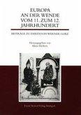 Europa an der Wende vom 11. zum 12. Jahrhundert