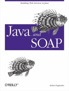 Java and Soap: Building Web Services in Java - Englander, Robert