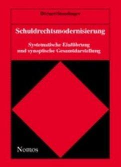 Schuldrechtsmodernisierung. Synoptische Darstellung - Dörner, Heinrich; Staudinger, Ansgar
