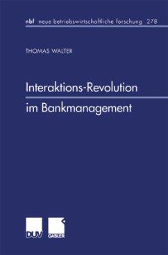 Interaktions-Revolution im Bankmanagement