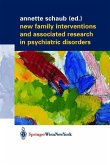 New Family Interventions and Associated Research in Psychiatric Disorders