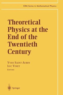 Theoretical Physics at the End of the Twentieth Century - Saint-Aubin, Yvan / Vinet, Luc (eds.)