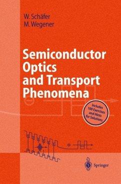 Semiconductor Optics and Transport Phenomena - Schäfer, Wilfried;Wegener, Martin