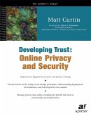 Developing Trust: Online Privacy and Security