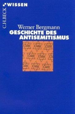 Geschichte des Antisemitismus - Bergmann, Werner