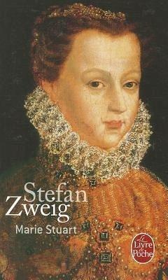 Marie Stuart - Zweig, Stefan