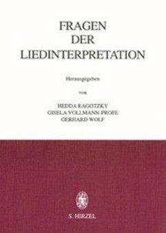 Fragen der Liedinterpretation - Ragotzky, Hedda / Vollmann-Profe, Gisela / Wolf, Gerhard