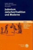 Judentum zwischen Tradition und Moderne