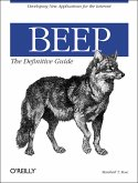 Beep: The Definitive Guide: Developing New Applications for the Internet