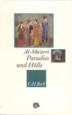 Paradies und Hölle - Ma'arri, Abul A. al