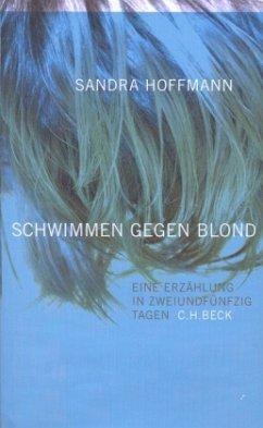 schwimmen gegen blond - Hoffmann, Sandra