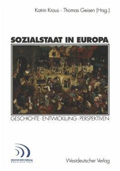 Sozialstaat in Europa - Kraus, Katrin / Geisen, Thomas (Hgg.)