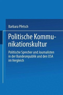Politische Kommunikationskultur - Pfetsch, Barbara